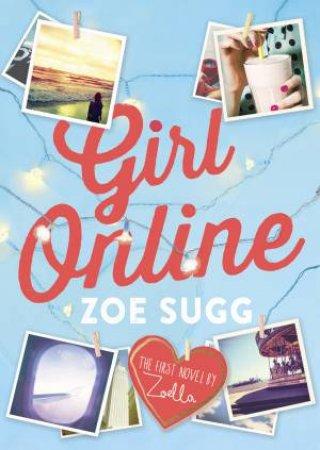 Girl Online by Zoe Sugg aka Zoella
