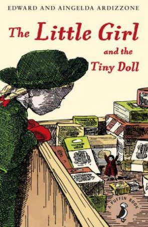 The Little Girl and the Tiny Doll: A Puffin Book by Edward Ardizzone & Aingelda Ardizzone