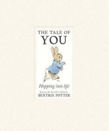 Peter Rabbit: The Tale of You by Beatrix Potter