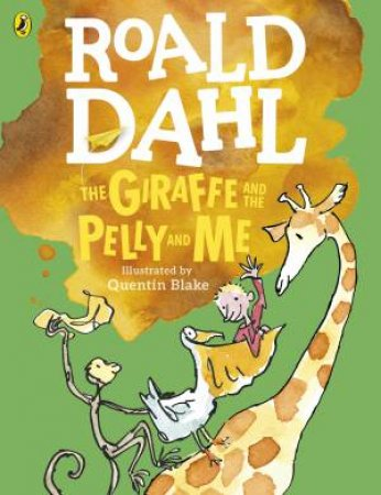Giraffe and the Pelly and Me - Colour Ed.