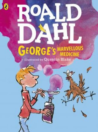 George's Marvellous Medicine - Colour Ed.