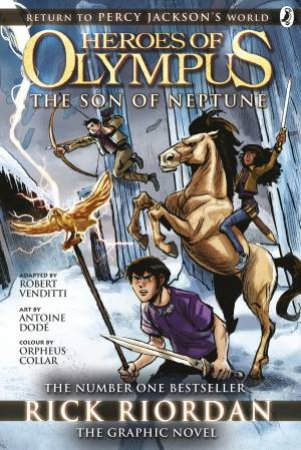 The Son Of Neptune: The Graphic Novel by Rick Riordan