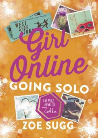 Going Solo by Zoe Sugg aka Zoella
