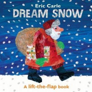 Dream Snow: A Lift-The-Flap Book by Eric Carle