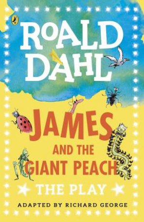 Plays For Children: James And The Giant Peach