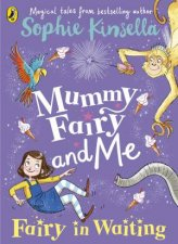 Mummy Fairy And Me Fairy In Waiting
