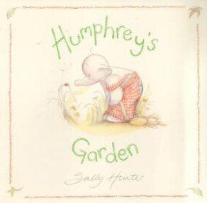 Humphrey's Garden by Sally Hunter