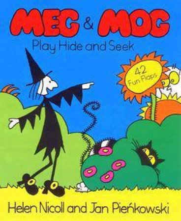 Meg And Mog : Play Hide And Seek - Lift The Flap Book by Helen Nicoll & Jan Pienkowski