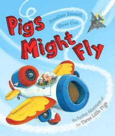 Pigs Might Fly by Jonathan  Emmett