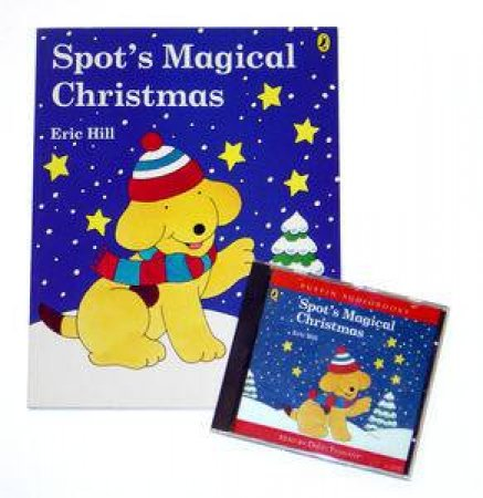 Spot's Magical Christmas plus CD by Eric Hill