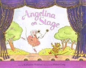 Angelina On Stage - Mini Book by Katherine Holabird