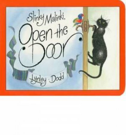 Slinky Malinki Open The Door by Lynley Dodd