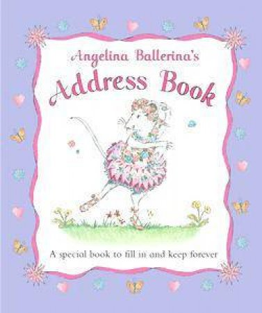 Angelina Ballerina's Address Book by Katharine Holabird