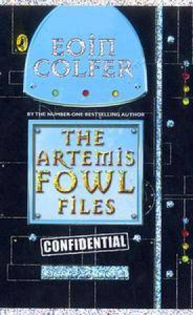 The Artemis Fowl Files by Eoin Colfer, ISBN 9780141381275 - QBD The Bookshop