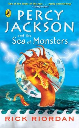 Percy Jackson And The Olympians: The Sea Of Monsters by Rick Riordan