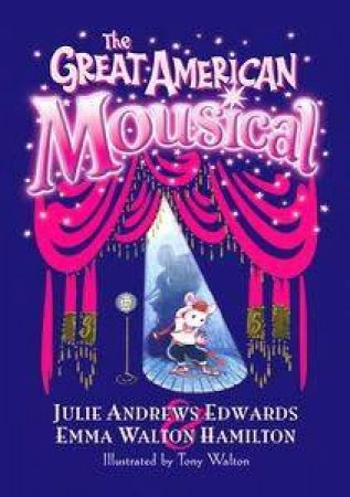 The Great American Mousical by Julie Edward Andrews et al.
