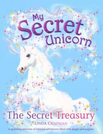 My Secret Unicorn: The Secret Treasury by Linda Chapman