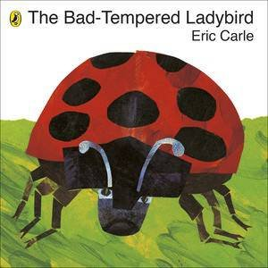 The Bad-Tempered Ladybird Board Book by Eric Carle