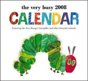 The Very Busy Wall Calendar 2008 by Eric Carle