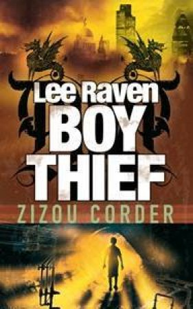 Lee Raven Boy Thief by Zizou Corder