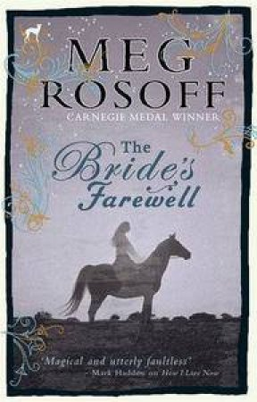 Bride's Farewell by Meg Rosoff