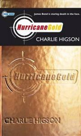 Hurricane Gold by Charlie Higson