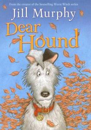 Dear Hound by Jill Murphy