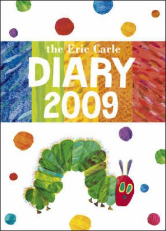 The Eric Carle Diary 2009 by Eric Carle