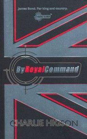 By Royal Command by Charlie Higson