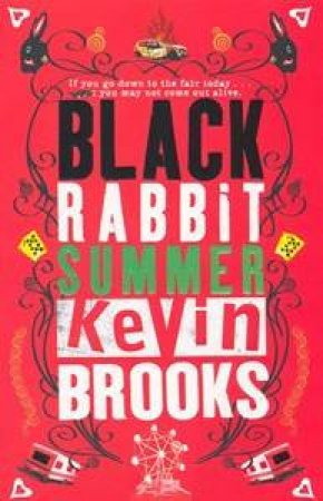 Black Rabbit Summer- OM ed by Kevin Brooks
