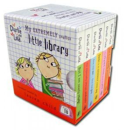 Charlie and Lola: My Extremely Smallish Little Library by Lauren Child