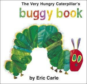 Very Hungry Caterpillar's Buggy Book by Eric Carle
