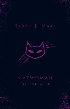 DC Icons Series: Catwoman: Soulstealer