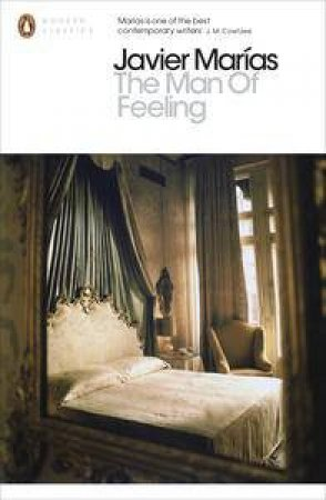 The Man of Feeling by Javier Marias
