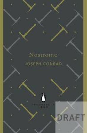Nostromo: Penguin English Library by Joseph Conrad