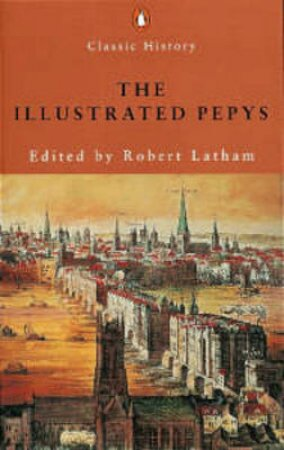 The Illustrated Pepys by Samuel Pepys