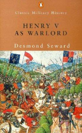 Henry V: The Scourge Of God by Desmond Seward