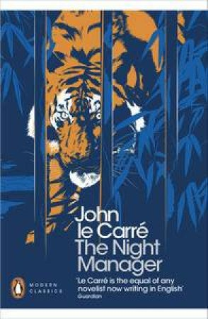 Penguin Modern Classics: The Night Manager by Carré John le