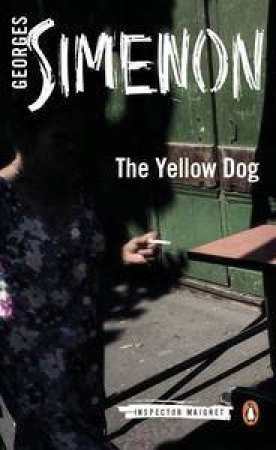 The Yellow Dog by Georges Simenon