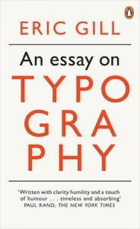 Essay on Typography An by Eric Gill