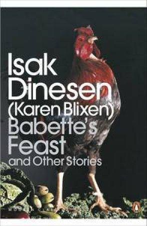 Babette's Feast and Other Stories by Dinesen Isak & Blixen Karen