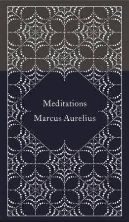 Meditations: Design by Coralie Bickford-Smith by Marcus Aurelius