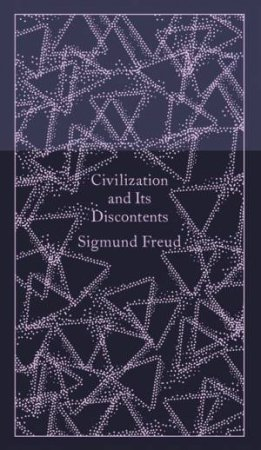 Civilization and Its Discontents: Design by Coralie Bickford-Smith by Sigmund Freud