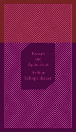 Essays and Aphorisms: Design by Coralie Bickford-Smith by Arthur Schopenhauer