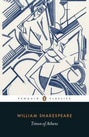 Penguin Classics: Timon of Athens by William Shakespeare