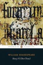 Penguin Classics Henry VI  Part Three