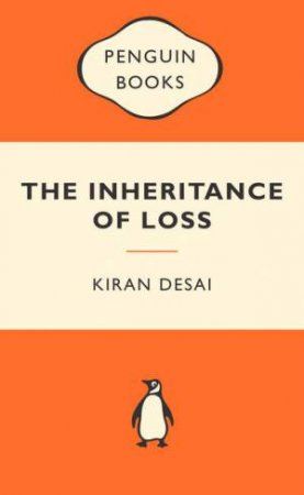 Popular Penguins: The Inheritance of Loss by Kiran Desai