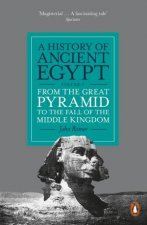 From The Great Pyramid To The Fall Of The Middle Kingdom by John Romer
