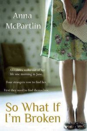 So What If I'm Broken by Anna McPartlin