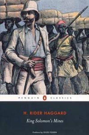 Penguin Classics: King Solomon's Mines by H Rider Haggard